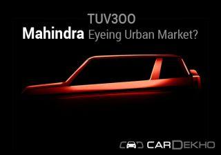 TUV3OO: Mahindra Eyeing Urban Market?