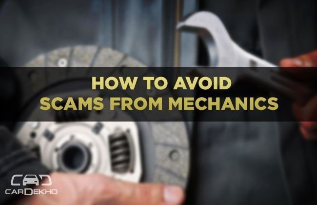 How to avoid scams from mechanics