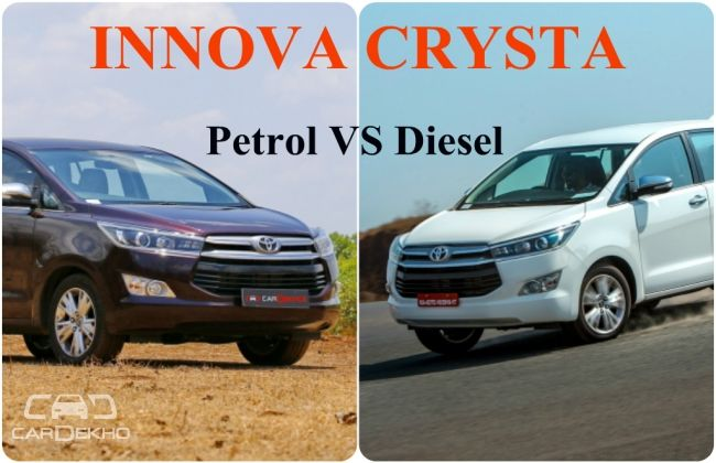 innova crysta petrol vs diesel which one to buy. Black Bedroom Furniture Sets. Home Design Ideas