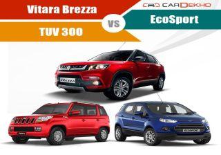 Vitara Brezza Vs Ford EcoSport Vs Mahindra TUV 300