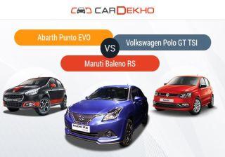Competition Check: Baleno RS vs Abarth Punto EVO vs Volkswagen Polo GT TSI