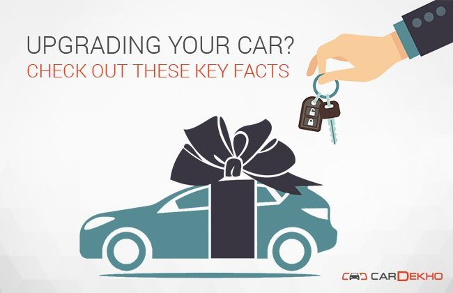 Upgrading Your Car? Check Out These Key Facts